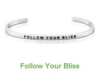 68MM Delicate Cuff Bangle Lettering FOLLOW YOUR BLISS Inspirational Bangle 316L Stainless Steel Cuff Bracelet 10PCS