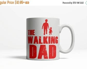 SALE Fathers Day Mug | Zombie Walking Dead  | Birthday Gift for Dad | Fathers Day Gift | Dads are Priceless Coffee Cup  | 11oz Ceramic 138