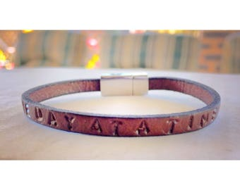 One Day At A Time ~ Leather Bracelet, Hand Stamped Bracelet • Recovery Jewellery. Hope. Fatih. Strength