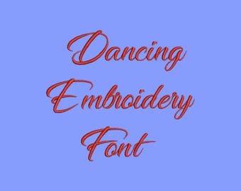 dancing 5 Size Font  Machine Embroidery Font Instant Download 8 Formats Embroidery Pattern
