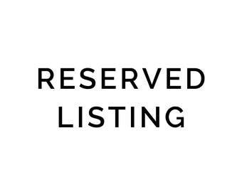Item reserved and custom for Christelle
