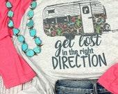 Get Lost in the Right Direction triblend raglan womens t-shirt, Camper Shirt, Camping ladies top, Fun, Trendy Raglan Shirt