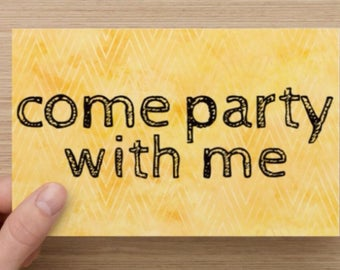 Come Party With Me Invitation Quote Greeting Card Flat Card Set of 10