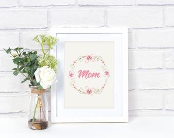 Mom Print - Mom Wreath Giclee - Mom Wall Art - Mom Quote Art - Housewarming Gift - Family Room Wall Art - Gift for Mom - Gift for Her