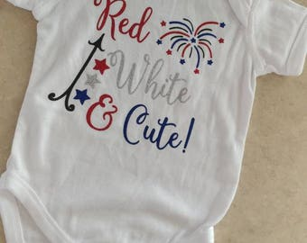 Red, White, and Cute/ Fourth of July Shirt/ Fireworks Shirt/ Fourth of July/ Girl Fourth of July/ Boy Fourth of July/ Independence Day