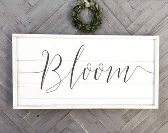 BLOOM sign, shabby chic wood sign, framed shiplap