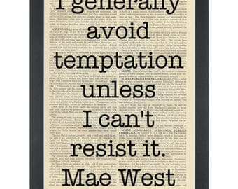 Dictionary Art- avoid temptation-mae west