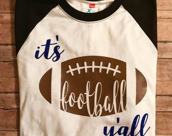 It's Football Y'all Shirt