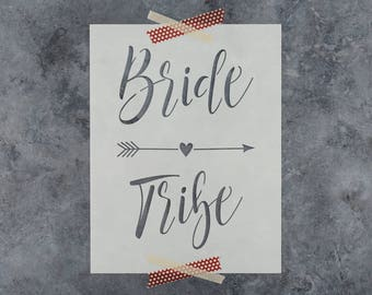 "Bride Tribe Stencil - Reusable DIY Craft Stencils of ""Bride Tribe"" for Wedding Signs and Crafts"