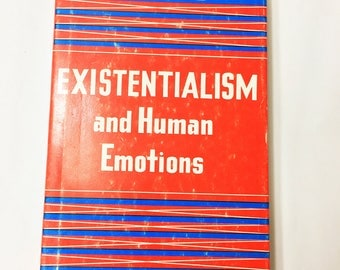 Existentialism and Human Emotions. Vintage book by Jean-Paul Sartre circa 1957. Examines a universe without purpose. Philosophy. Atheism