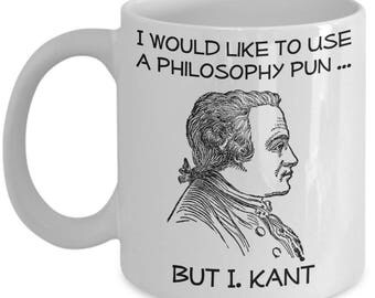 Funny Philosophy Mugs - I Would Like To Use A Philosophy Pun - Ideal Philosopher Gifts