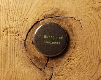 """Button of Coolness (1-1/4"""" Pinback Button)"""