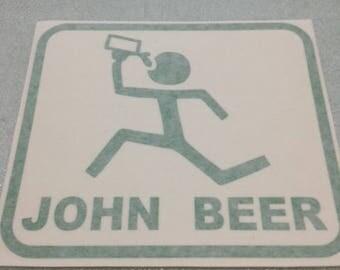 """John Beer - Vinyl Sticker in Green - Measures 5 1/2"""" X 6"""""""