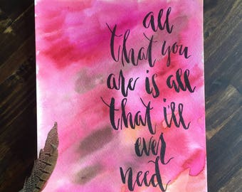 All That You Are is All That I'll Ever Need 8x10 watercolor painting