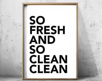 Bathroom Art So Fresh and so Clean Clean