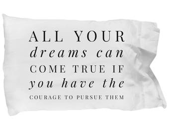 Inspirational Pillows - Motivational Gifts - All Your Dreams Can Come True - Inspirational Pillowcase