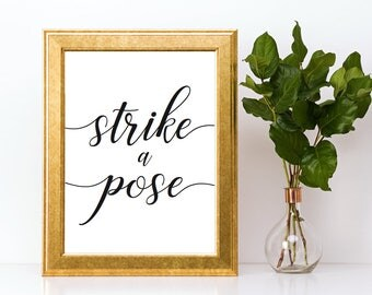 Strike a Pose Photobooth Sign Downloadable PDF Wedding Printable Engagement Party