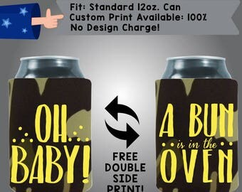 Oh Baby! A Bun in the Oven! Baby Reveal Baby Shower Collapsible Fabric Baby Shower Can Cooler Double Side Print (BS131)