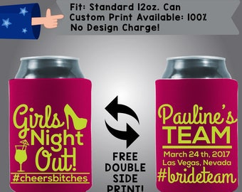 Girls Night Out Bride Team Collapsible Fabric Bachelorette Party Can Cooler Double Side Print (Bachelorette64)