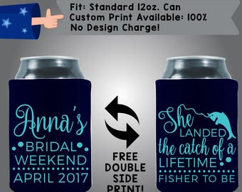 Bridal Weekend She Landed the Catch of a Lifetime Collapsible Neoprene Bachelorette Can Cooler Double Side Print (Bachelorette59)