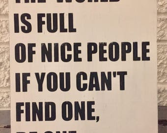 Nice People, Be Nice, Kindness, Kindness Art, Quote Art, Free Shipping, Respect, Unity