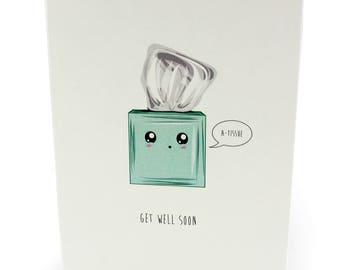 A6 Greetings Card - Get Well Soon. A-Tissue.