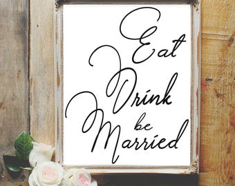 Eat, drink, be married sign, wedding sign, cocktails sign wedding, hors d'oeuvre wedding sign