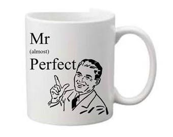 Mr perfect printed mug
