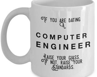 if you are dating a Computer Engineer raise your glass. if not, raise your standards - Cool Valentine's Gift