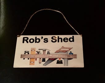 Shed sign/plaque personalised