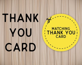 Matching thank you card for your invitation!