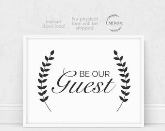 Be Our Guest Print, Guest Room Print, Be Our Guest Sign, Be Our Guest Quote, Guest Room Printable, Guest Room Sign, Be Our Guest
