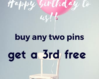 Pin Sale- buy two get one free