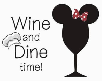 Wine And Dine Time .svg file for Cricut and Silhouette (Food and Wine festival)