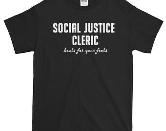 Social Justice Cleric Unisex Short-Sleeve T-Shirt SJW, phrase, motto, D&D, alignment, dungeons and dragons, RPGs
