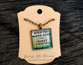 Renee Carlino - Wish You Were Here necklace
