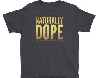Naturally Dope Youth T-Shirt