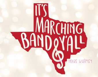 It's Marching Band Y'all SVG, texas band svg, band mom svg, marching season svg, marching band svg, custom svg, i'm with the band svg
