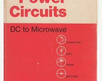 RCA Power Circuits DC to Microwave  1969 Paperback Book Transistors, SCR'S Triacs, Rectifiers