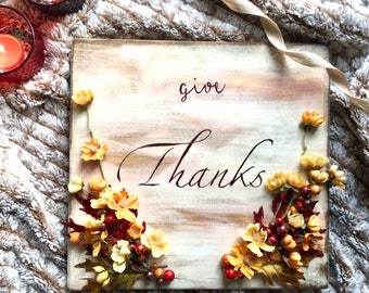 Give thanks wood sign, wooden sign, Thanksgiving Sign