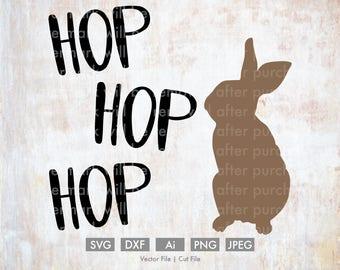 Hop Hop Hop Easter Bunny - Cut File/Vector, Silhouette, Cricut, SVG, PNG, Clip Art, Download, Holidays, Easter Eggs, Spring, Rabbit