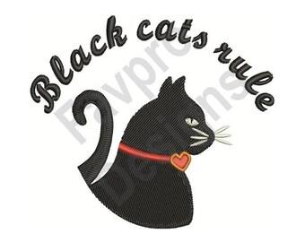 Black Cats Rule - Machine Embroidery Design