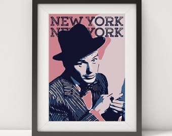 Frank Sinatra, Frank Sinatra poster, Frank Sinatra print, music poster, jazz poster, quote poster, new york, american jazz singer, pop art