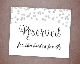 Reserved for Bride's Family Sign, Reserved Table Sign Printable, Silver Confetti, Wedding Decor, DIY Wedding Reserved Signage, A003