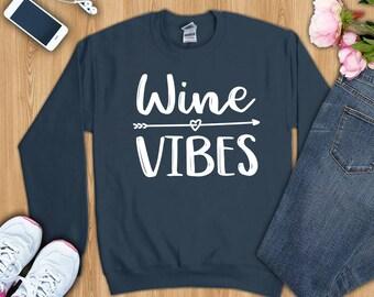 Wine shirt, Wine tshirt, wine shirts, wine t-shirt, wine sweatshirt, wine vibes shirt, wine hoodie, shirt for wine lover, wine lover shirt