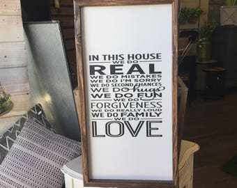 In this house- framed handmade sign