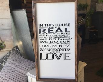 In this house- framed handmade sign