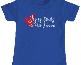 Jesus Loves Me This I Know - Infant T