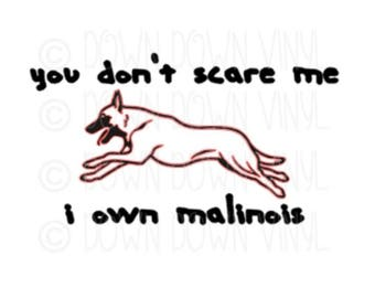 "You Don't Scare Me..... | 5"" Vinyl Decal 