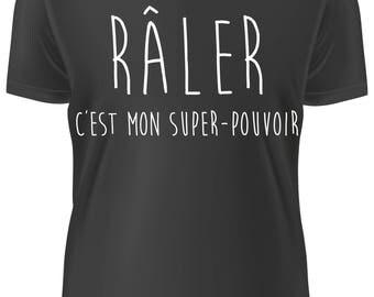 T-shirt NOIR- Raler c'est mon super pouvoir B-WD-1